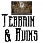 Terrain & Ruins