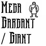 Mega Gargant / Giant